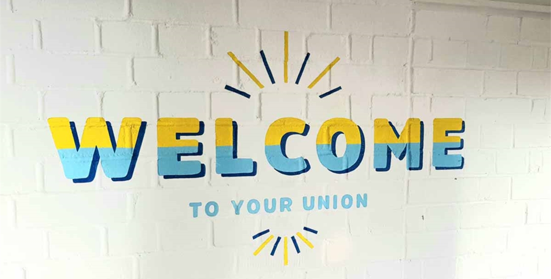 A welcome to your Union sign.